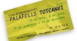 La Fira Palafolls TotCanvi passarà a ser mensual a partir de l'any que ve