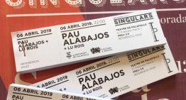 Pau Alabajos i Lu Rois inauguren el Singulars demà dissabte