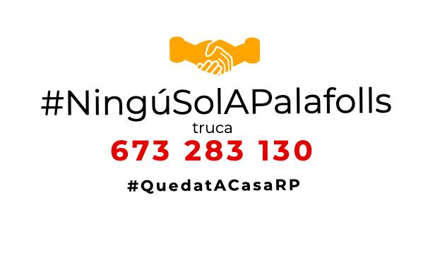 Palafolls enceta la campanya #NinguSolAPalafolls